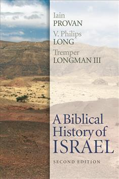 A-Biblical-History-of-Israel-Second-Edition